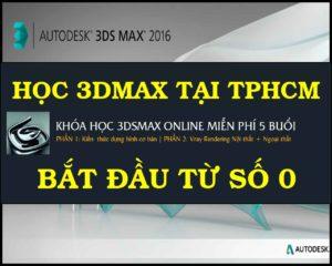 Những khóa học 3DMax ở TpHCM chất lượng tốt bạn nên biết
