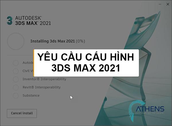Cấu hình 3ds max 2021 trên máy tính windows