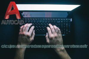 Các Lệnh Autocad Thông Dụng Thường Hay Dùng Nhất