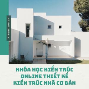 khóa học kiến trúc online