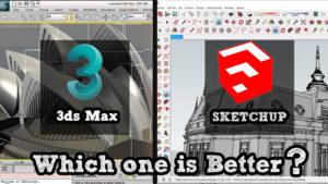 So Sánh Giữa Sketchup Và 3ds Max Đâu Là Phần Mềm Render Tốt Nhất Hiện Nay
