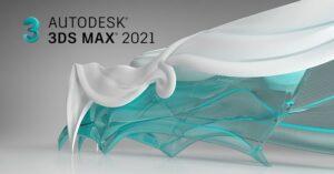 Phần Mềm Autodesk 3Ds Max 2021 Có Gì Mới