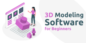 Khóa Học Vẽ 3D Cơ Bản Dùng Phần Mềm Cho Người Mới Bắt Đầu