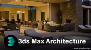 Tại sao các kiến trúc sư sử dụng 3ds Max?
